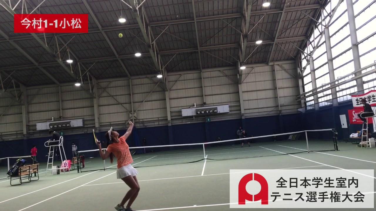 【2018インカレ室内/QF】今村凪沙(鹿屋体大) 対 小松莉奈(東洋学園大)